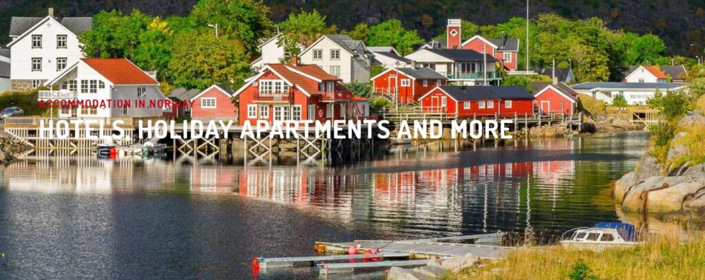 ACCOMMODATION IN NORWAY